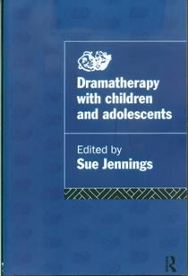 Dramatherapy with Children & Adolescents