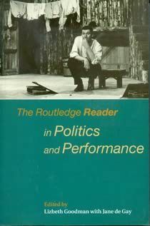 The Routledge Reader in Politics and Performance (Members)