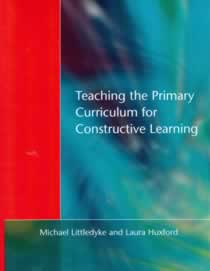 Teaching the Primary Curriculum for Constructive Learning