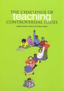 The Challenge of Teaching Controversial Issues (Members)