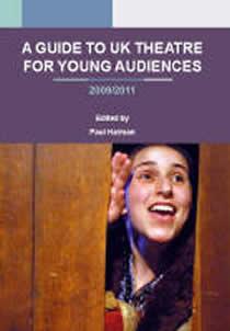 A Guide to UK Theatre for Young Audiences (Members)
