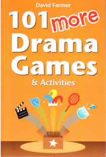 101 More Drama Games and Activities (Members)
