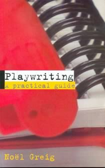 Playwriting - A Practical Guide