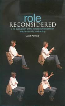 Role Reconsidered: Teacher-in-Role & Acting (Members)