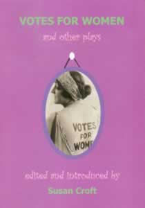 Votes for Women and other plays (Members)