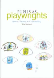 Pupils as Playwrights: drama, literacy and playwriting (Members)