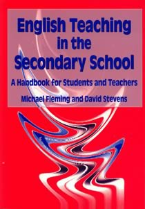 English Teaching in the Secondary School (1st Edition)
