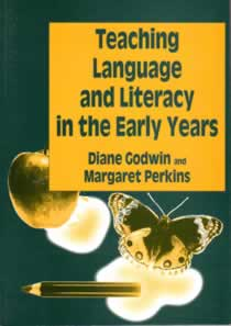 Teaching Language & Literacy in the Early Years (1st Edition)
